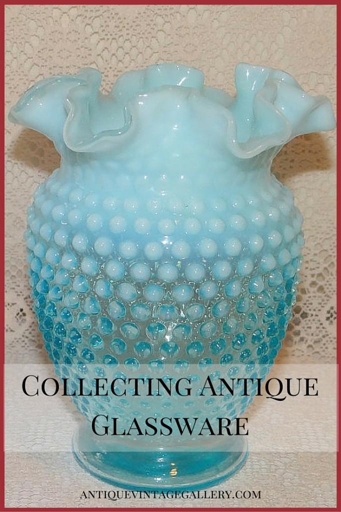 Collecting Antique Glassware