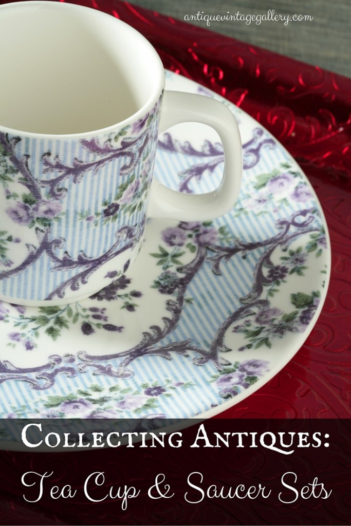 Collecting Antiques Tea Cup and Saucer Sets